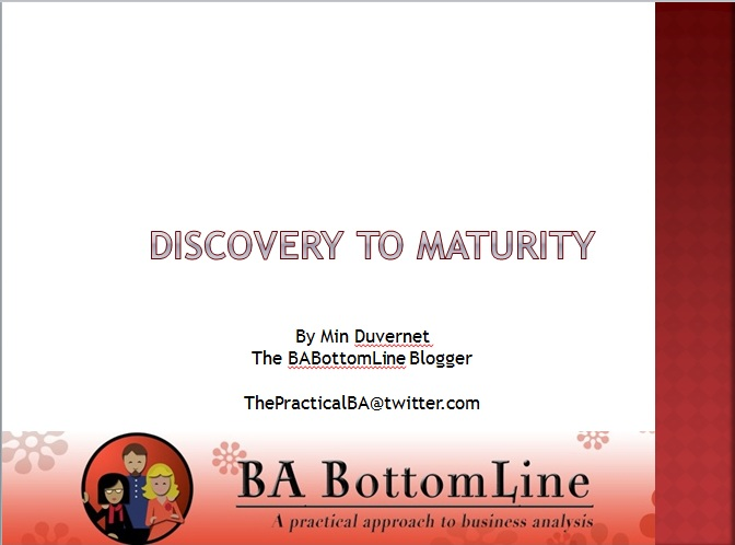 Discovery to Maturity