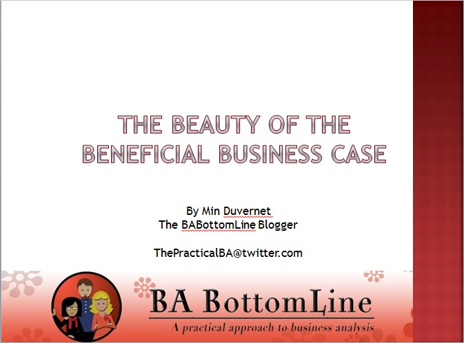 The Beauty of Beneficial Business Case