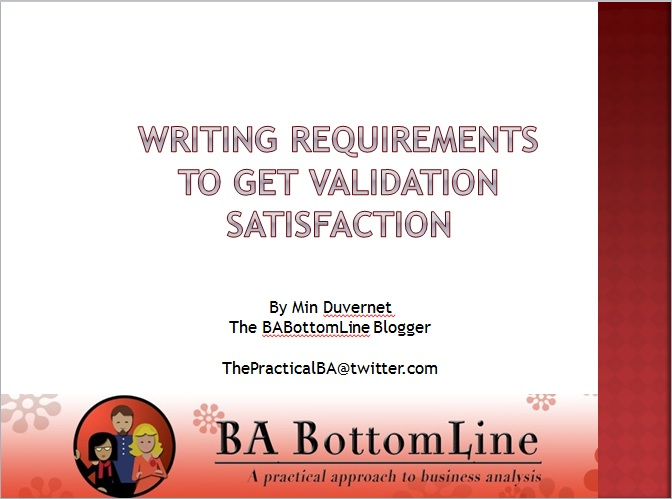 Writing Requirements to Get Validation Satisfaction